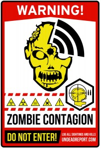 Zombie Sticker Poster Art Warning Contagion Virus